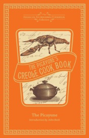 THE PICAYUNES CREOLE COOK BOOK