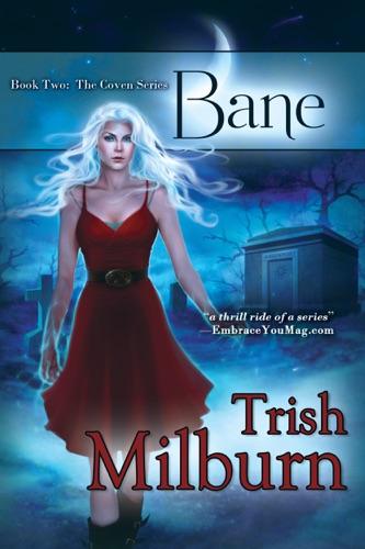 Trish Milburn - Bane