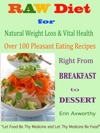 Raw Diet For Natural Weight Loss  Vital Health