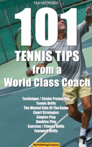 101 Tennis Tips From A World Class Coach da Mollin Harold & Fauvel Emmanuel