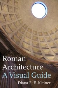 Roman Architecture da Diana E. E. Kleiner