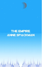 THE EMPIRE: BOOK SIX OF SEEDS OF A FALLEN EMPIRE