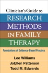 Clinicians Guide To Research Methods In Family Therapy