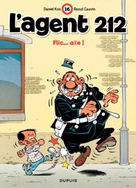 L'Agent 212 – tome 16 - Flic...aïe!