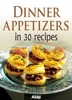 Dinner Appetizers In 30 Recipes