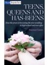 Teens Queens And Has-Beens