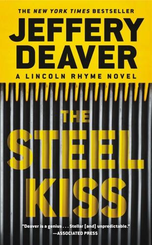 Jeffery Deaver - The Steel Kiss