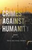 Paul Michael Dubal - Crimes Against Humanity artwork