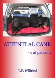 ATTENTI AL CANE! - E AL PADRONE