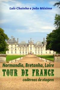 Tour de France: Normandia, Bretanha e Loire Book Cover