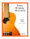 Easy Breezy Ukulele
