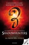 Le Cronache DellAccademia Shadowhunters - 8 La Prova Del Fuoco