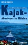 Kajak-Abenteuer In Sibirien
