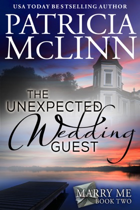 The Unexpected Wedding Guest (Marry Me, Book 2) image