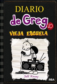 Diario De Greg 10 Vieja Escuela PDF Download