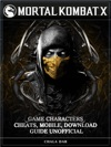 Mortal Kombat X Game Characters Cheats Mobile Download Guide Unofficial