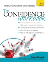 The Confidence Workbook: Teach Yourself