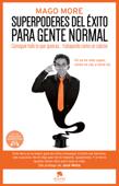 Superpoderes del éxito para gente normal Book Cover