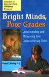 Bright Minds Poor Grades