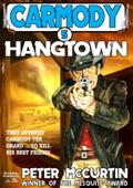 Carmody 5: Hangtown