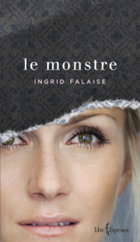 Le monstre - Ingrid Falaise book summary