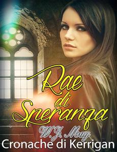 Rae di Speranza - Le Cronache di Kerrigan Book Cover