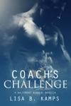 Coachs Challenge A Baltimore Banners Intermission Novella