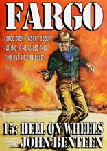 Fargo 15: Hell On Wheels