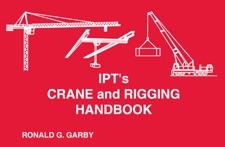 Amazon. Com: ipt's crane & rigging handbook/training manual.