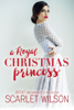Scarlet Wilson - A Royal Christmas Princess  artwork