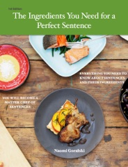 The Ingredients You Need for a Perfect Sentence