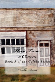 Third Time's a Charm- Book 3 of the Colvin Series PDF Download