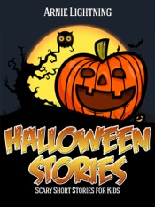 Halloween: Scary Short Stories for Kids