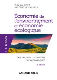 Économie de l'environnement et économie écologique - 2e éd.