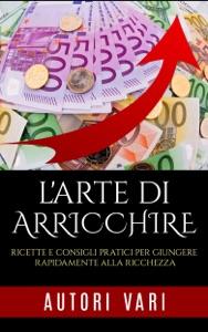 L'Arte di arricchire Book Cover