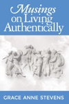 Musings On Living Authentically