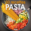 Sylvie Aït-Ali & Sandrine Coucke-Haddad - Pasta: 30 recettes artwork