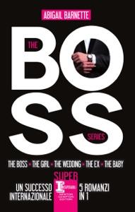 The Boss Series di Abigail Barnette Copertina del libro