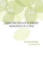 2000 Deciduous Trees: Memories Of A Zine