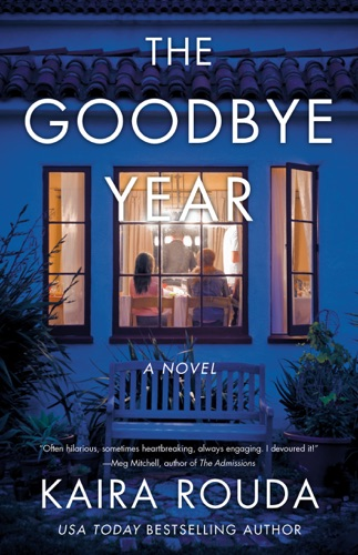 Kaira Rouda - The Goodbye Year