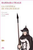 La guerra di Francesco Book Cover