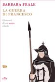 La guerra di Francesco Book Cover
