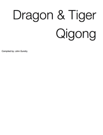 Dragon & Tiger Qigong