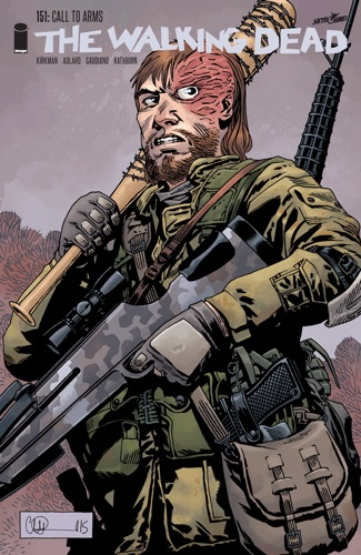 Robert Kirkman, Charlie Adlard & Stefano Gaudiano - The Walking Dead #151
