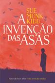 A invenção das asas Book Cover