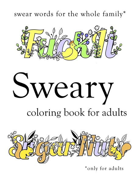 Sweary Coloring Book: Swear Word Coloring Book