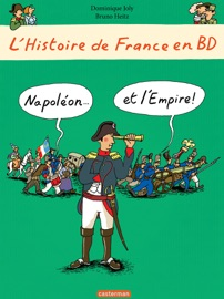 LHISTOIRE DE FRANCE EN BD - NAPOLéON... ET LEMPIRE !