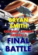 Final Battle: Colonel Landry Series, 3