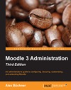 Moodle 3 Administration - Third Edition