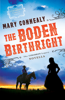 Mary Connealy - The Boden Birthright (The Cimarron Legacy)  artwork